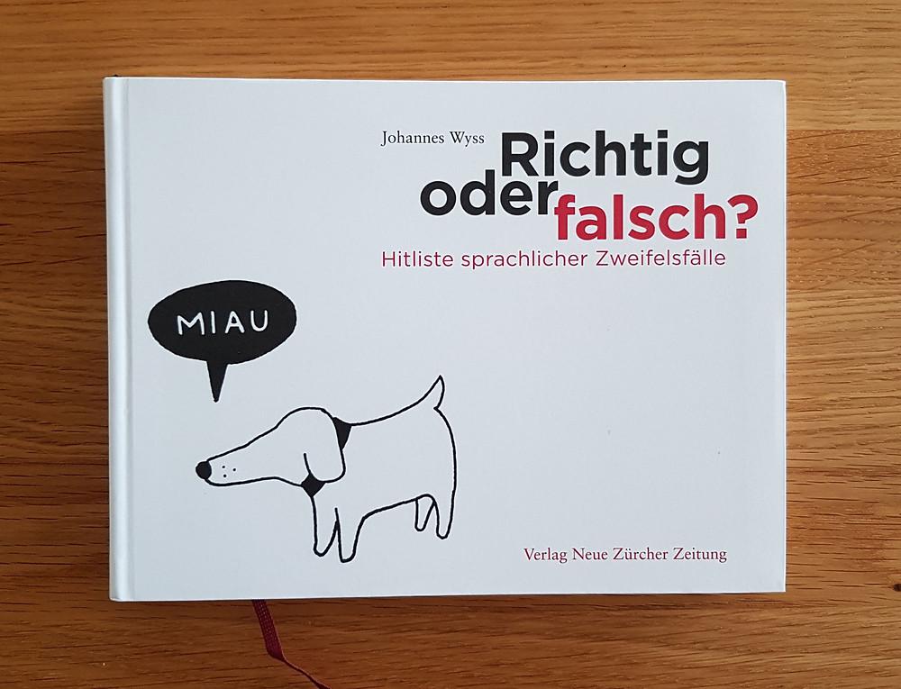 "Buch ""Richtig oder falsch?"", Johannes Wyss"