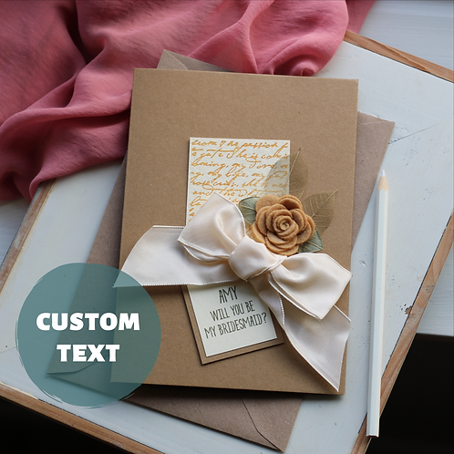 Personalised Will You Be My Bridesmaid Card, Handmade Beige Rustic Floral Card