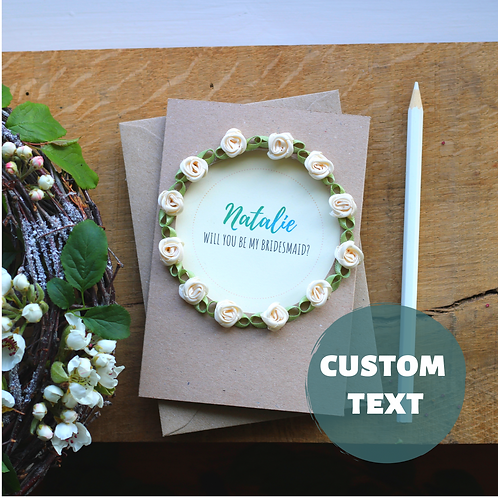 Handcrafted Card Will You Be My Bridesmaid, Rustic Green and Cream Roses Wreath