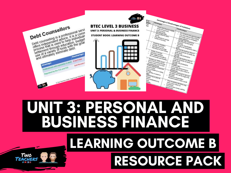BTEC Business L3 Unit 3: Personal and Business Finance Learning Outcome B