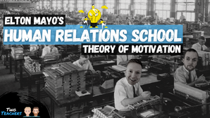 Elton Mayo's Theory of Motivation