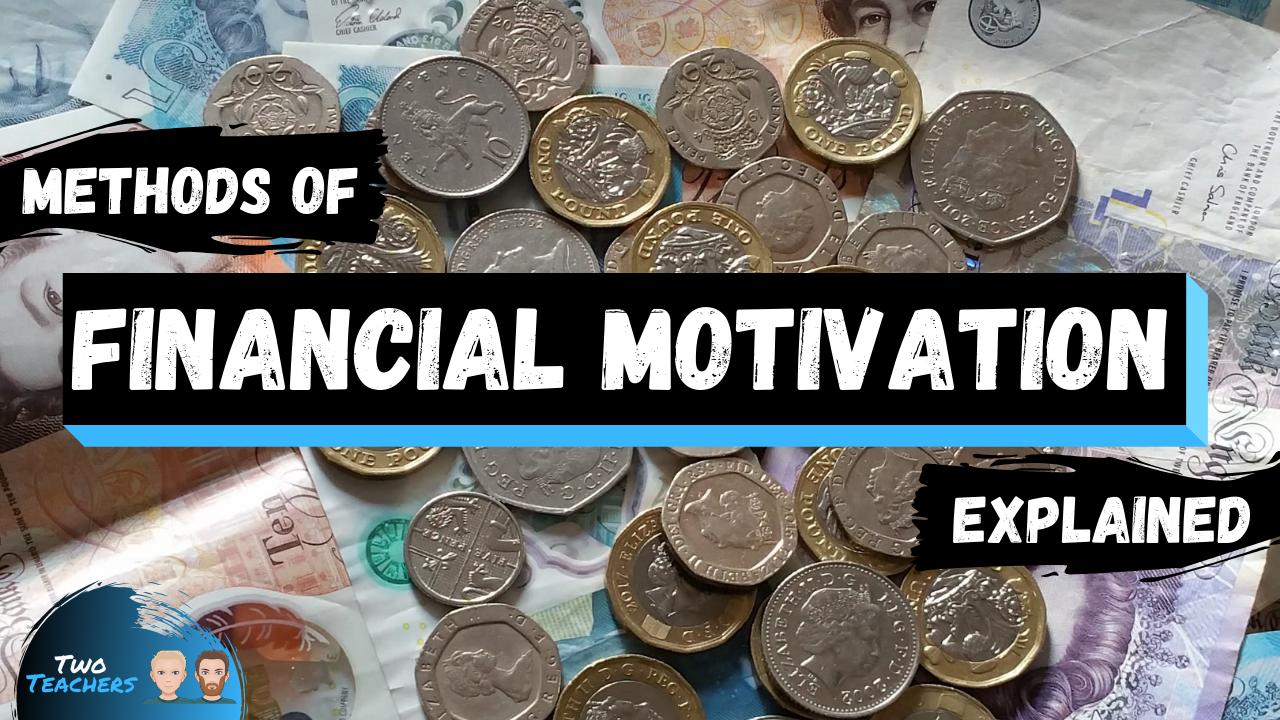 Financial Motivation