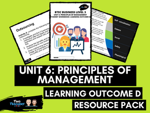 BTEC Business L3 Unit 6: Principles of Management Learning Outcome D