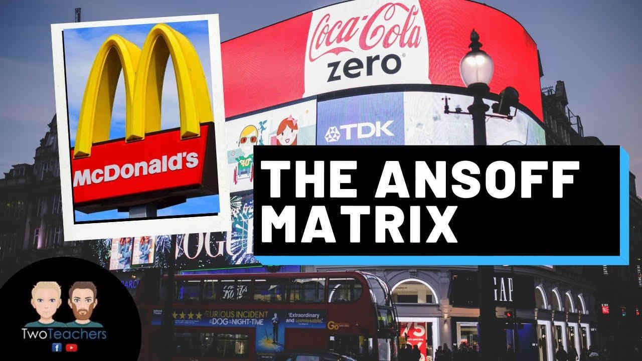 The Ansoff Matrix