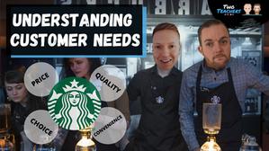 Understanding Customer Needs