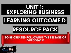 BTEC Business L3 Unit 1: Exploring Business Learning Aim D