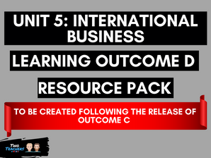 Unit 5: International Business LOD  Created Following Outcome C