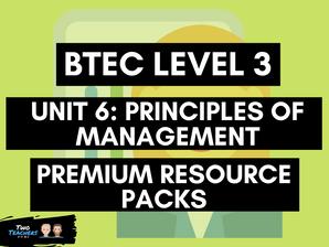BTEC Business L3 Unit 6: Principles of Management Resource Packs
