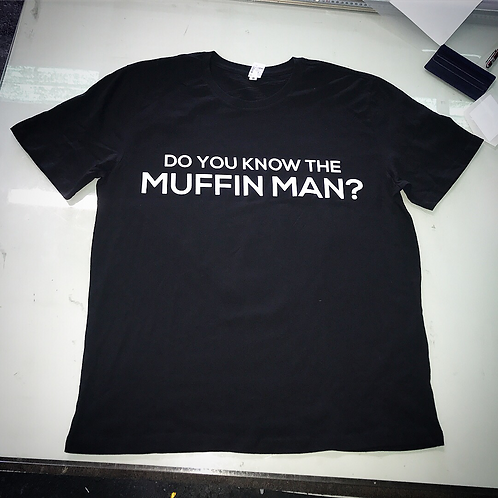 The Muffin Man - T-Shirt