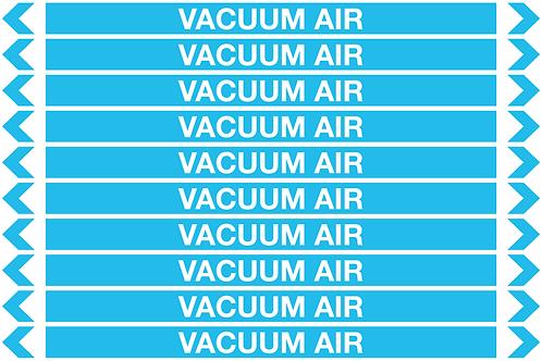 VACUUM AIR - Air Pipe Markers