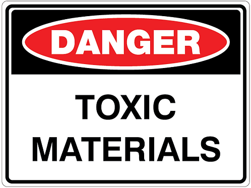 TOXIC MATERIALS Danger Safety Sign
