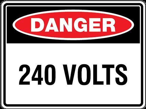 240 Volts Danger Safety Sign