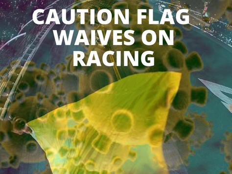Is Racing's Biggest Challenge this Year the CORONAVIRUS?