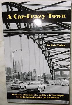 Kyle Yarber's Kansas City Auto History Book Cover on MotometerCentral.com