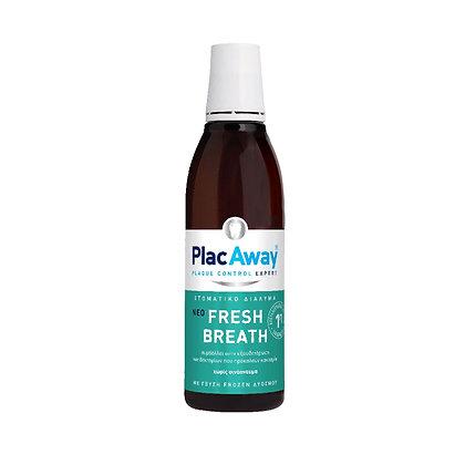 Plac Away Άμεσα Διαθέσιμο  Plac Away Fresh Breath Στοματικό