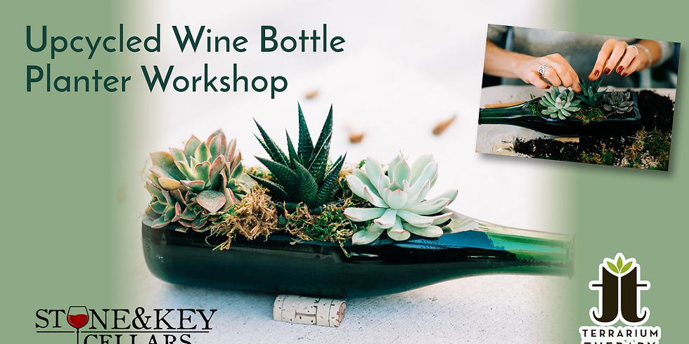 In-Person Wine Bottle Succulent Workshop at Stone & Key Cellars