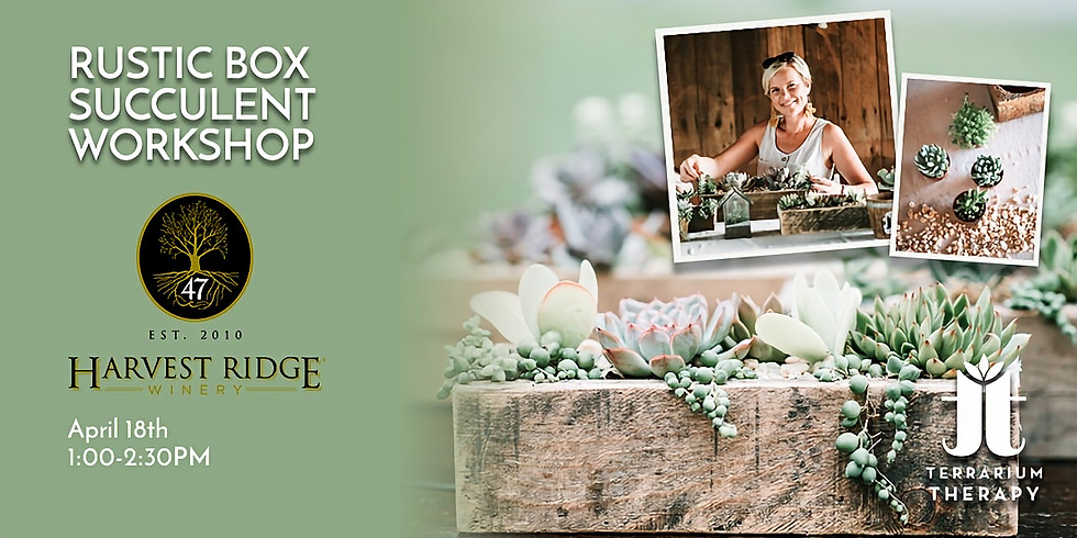 In-Person Rustic Box Workshop at Harvest Ridge Winery