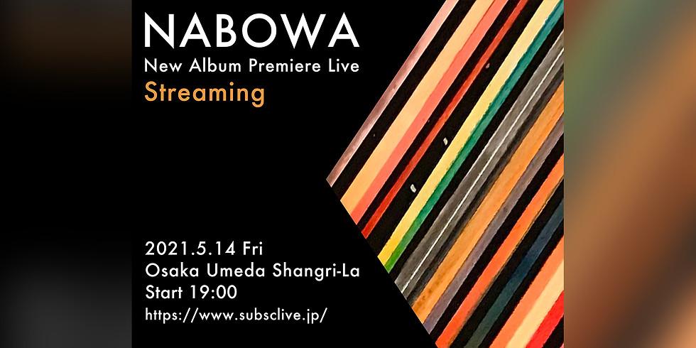 NABOWA New Album Premiere Live