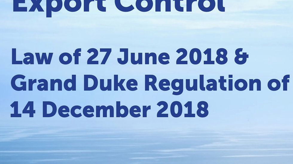 Luxembourg Export Control Law 2018