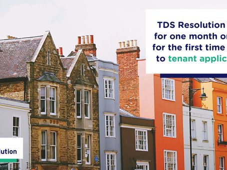 TDS Resolution is free for one month only and for the first time ever is open to tenant applications