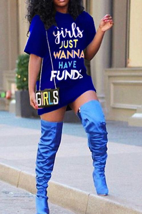 Girls Just wanna have funds t-shirt Dress