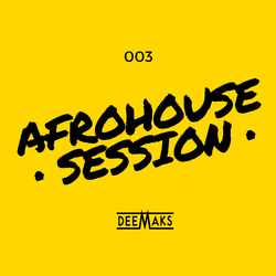 AFRO HOUSE SESSION 3.0 [Edited]