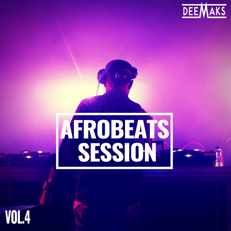 AFROBEATS SESSION 4.0
