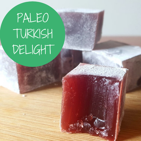 Paleo Turkish Delight