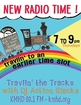 DJ Action Slacks KMHD Travlin' the Tracks, Portland Soul Dj, Oldies DJ, Portland Event Poster Graphic Designer