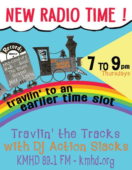 DJ Action Slacks KMHD Travlin' the Tracks, Portland Soul Dj, Oldies DJ, 1960s DJ, 1960s Portland Graphic Designer, Portland Poster Designer, Portland Event Poster