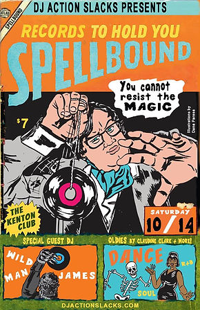 Spellbound Halloween Soul Night Dance Party Poster 2017, DJ Action Slacks Portland Soul DJ, the Kenton Club, Portland Graphic Designer