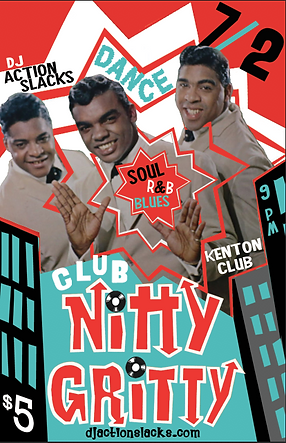 CNG July, Club Nitty Gritty Rhythm & Blues Dance Party Poster, Hottest Dance Floor Poster, DJ Action Slacks Portland Soul DJ, Kenton Club Soul Night, Portland Graphic Designer