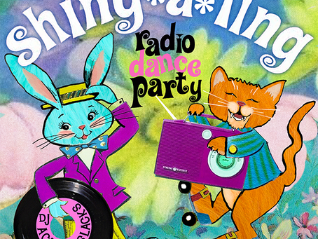 4/8/2021 - Spring Shing-A-Ling Radio Dance Party