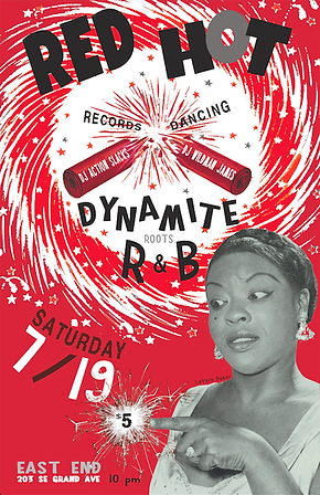 July Red Hot Rhythm & Blues Dance Party Poster, DJ Action Slacks Portland Soul DJ, DJ Wildman James, The East End Soul Night March, Soul Dance Party Poster, Portland Graphic Designer