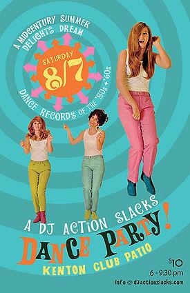 Portland Summer Dance Party, 60s dance party poster, soul dance party poster, oldies dance party poster, portland soul dj, dj action slacks