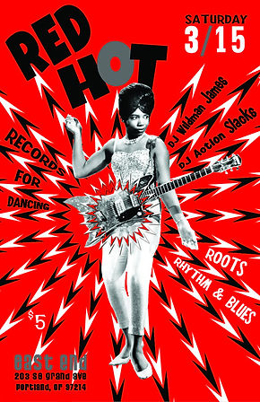 Red Hot Rhythm & Blues Dance Party Poster, DJ Action Slacks Portland Soul DJ, DJ Wildman James, The East End Soul Night March, Soul Dance Party Poster, Portland Graphic Designer