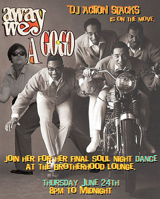 Away We A Go-Go Soul Dance Party Poster, DJ Action Slacks, The Brotherhood Lounge Olympia Washington, 60s Soul Dance Party Poster,