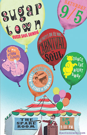 Sugar Town Carnival of Soul Vintage Soul Dance Party Poster, DJ Action Slacks Portland Soul DJ, the Spare Room soul night, Portland Graphic Designer