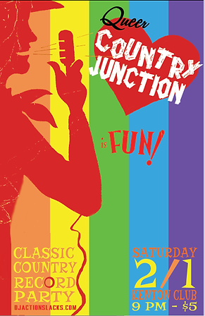 Queer Country Junction Classic Country Dance Party Poster, the Kenton Club, DJ Action Slacks Classic Country DJ, Portland Queer Dance Party Poster, Portland Graphic Designer