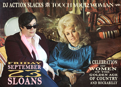 1st Annual Touch Your Woman Celebration of Ladies of Classic Country, DJ Action Slacks Portland Vinyl DJ, Sloans Tavern Vintage Classic Country Music Dance Party Poster, Portland Poster Graphic Designer