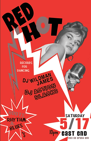 Etta Red Hot Lightening Poster, Red Hot Rhythm & Blues Dance Party Poster, DJ Action Slacks Portland Soul DJ, DJ Wildman James, The East End Soul Night March, Soul Dance Party Poster, Portland Graphic Designer