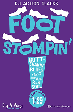 Foot Stomping 60s Soul Dance Party Poster, DJ Action Slacks Portland Soul DJ, Dig A Pony, Oldies Dance Party Poster, Portland Graphic Designer