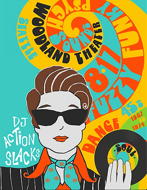 DJ Action Slacks Woodland Theater Seattle, 60s Soul Dance Party Poster, Sugar Town Portland, DJ Action Slacks Portland Soul Dj, Oldies DJ, 1960s DJ, 1960s Party Poster, 1950s Party Poster, Soul Dance Party Poster, Soul Party Poster, Portland Graphic Designer, Portland Poster Designer, Portland Event Poster Designer, Portland Concert Poster Designer, Soul Night Party Poster, Soul Nite Party Poster