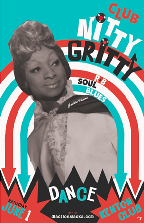 DJ Action Slacks, Kenton Club Soul Night, Club Nitty Gritty Portland Soul Night, 60s Soul Dance Party Poster,