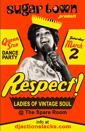 DJ Action Slacks the Spare Room, Respect Ladies of Vintage Soul Dance Party 2019,  60s Soul Dance Party Poster, Sugar Town Portland, DJ Action Slacks Portland Soul Dj, Portland Ladies of Soul Night Poster