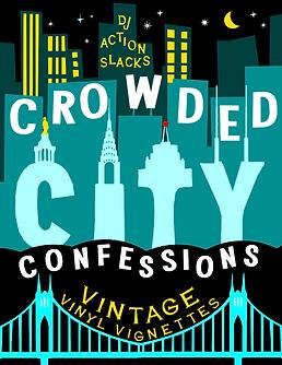 Crowded City Confessions, DJ Action Slacks, Portland Soul DJ, Portland Vintage Vinyl DJ, KMHD Jazz Radio