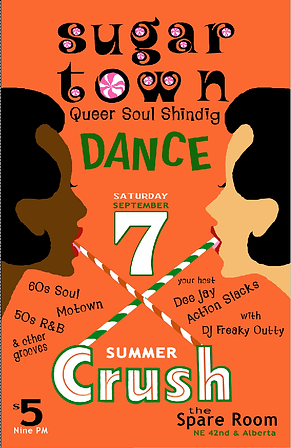Sugar Town Summer Crush Vintage Soul Dance Party Poster, DJ Action Slacks Portland Soul DJ, the Spare Room soul night, Queer Soul Dance Party Poster, Portland Graphic Designer