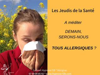 Demain, serons-nous tous allergiques ?