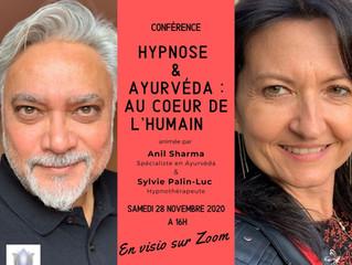 Visio-conférence en live - Hypnose & Ayurvéda : au coeur de l'humain