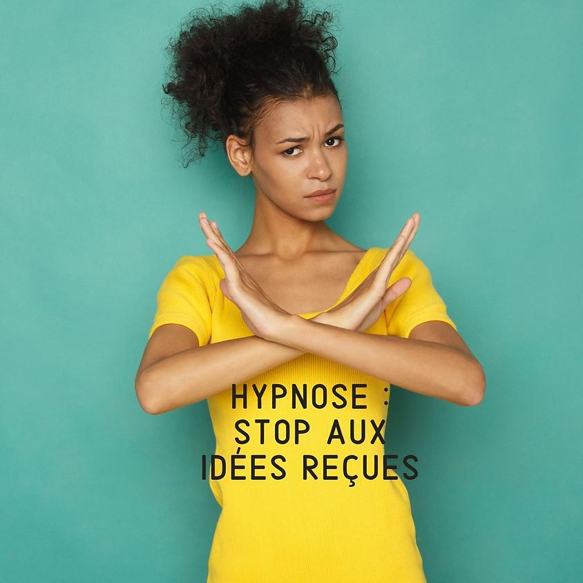 Hypnose : stop aux idées reçues !